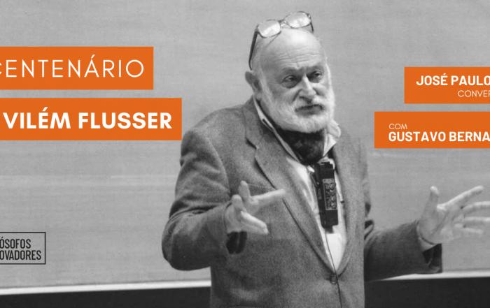 Centenário de Vilém Flusser